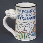 Mercury is in retrograde!! - mug