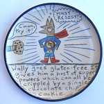 Wally goes gluten free and it gives him super powers - salad plate - OUT OF STOCK! SHIPS ON 3/15/20.
