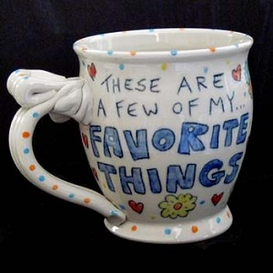 These are a few of my favorite things. - mug