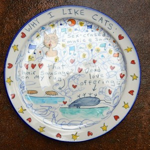 Why I like cats - dinner plate - SLIGHTLY WARPED