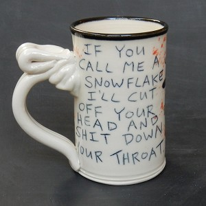 """If you call me a snowflake..."" - mug"