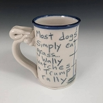 Most dogs simply eat grass... Wally watches a Trump rally - mug - TWO (2) IN STOCK.