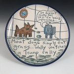 Most dogs simply eat grass.... Wally watches a Trump rally - salad plate  - OUT OF STOCK. SHIPS ON 9/14/20