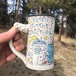 Listen to the doctors.... - 10 oz. mug - OUT OF STOCK. SEE MESSAGE AT THE TOP OF THIS PAGE FOR NEXT AVAILABLE SHIP DATE.