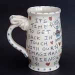 It's time to get back in touch with our imaginary friends. - mug - OUT OF STOCK. SHIPS IN FEBRUARY 2021.